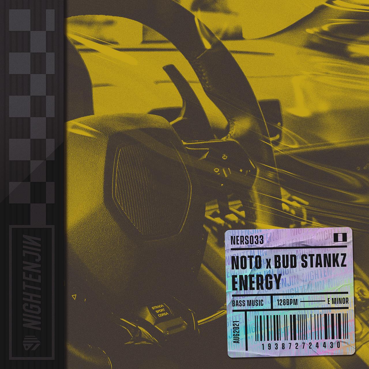 NOTO x Bud Stankz - Energy