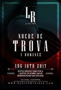 Noches de Trova - The Living Room, Denver, CO - August 10 ...