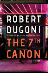 Book Cover - The 7th Canon - Robert Dugoni