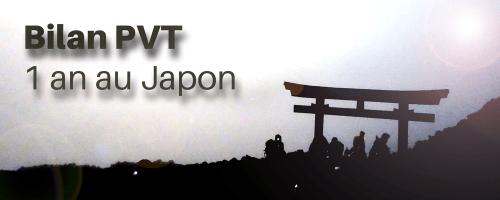 Bilan PVT - 1 an au Japon