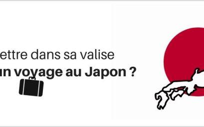 Que mettre dans sa valise pour aller au Japon ?
