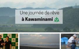 Une journée de rêve à Kawaminami