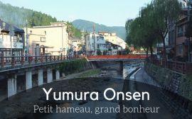 Balada à Yumura Onsen au Japon