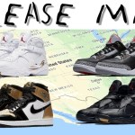 RELEASE MAPS JORDAN 3 BLACK CEMENT, GOLD TOE, OVO, YEEZY 500 & MORE!!