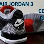 REVIEW & ON-FEET – Nike Air Jordan 3  Black Cement