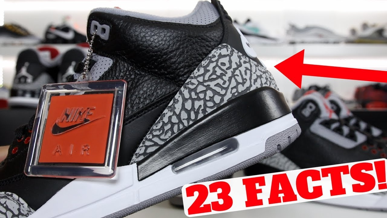 23 Facts About The AIR JORDAN 3 BLACK CEMENT - 23 Facts About The AIR JORDAN 3 'BLACK CEMENT'!