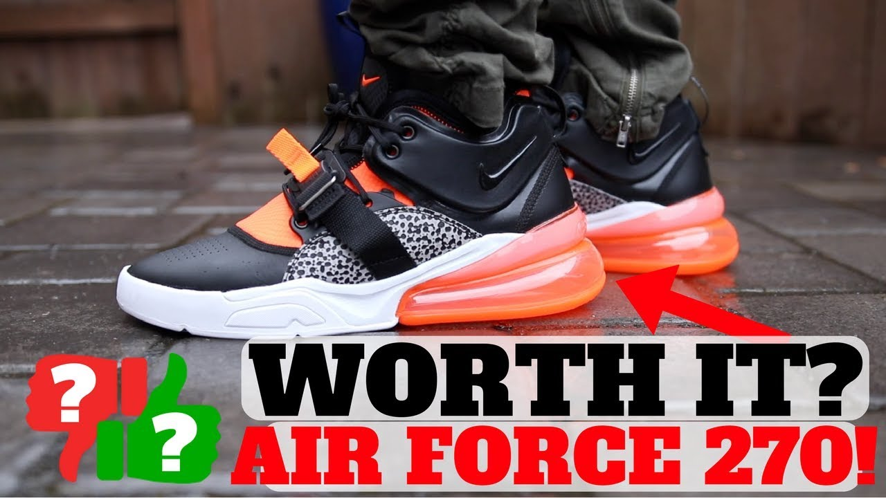 After Wearing NIKE AIR FORCE 270 Worth Buying - After Wearing: NIKE AIR FORCE 270 Worth Buying?