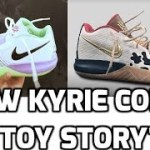 NEW KYRIE CORE TOY STORY MODEL RELEASING FOR ONLY $80