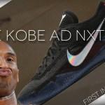 Nike Kobe AD NXT 360 First Impression