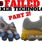 Top 5 FAILED Sneaker Technologies Part 2!!
