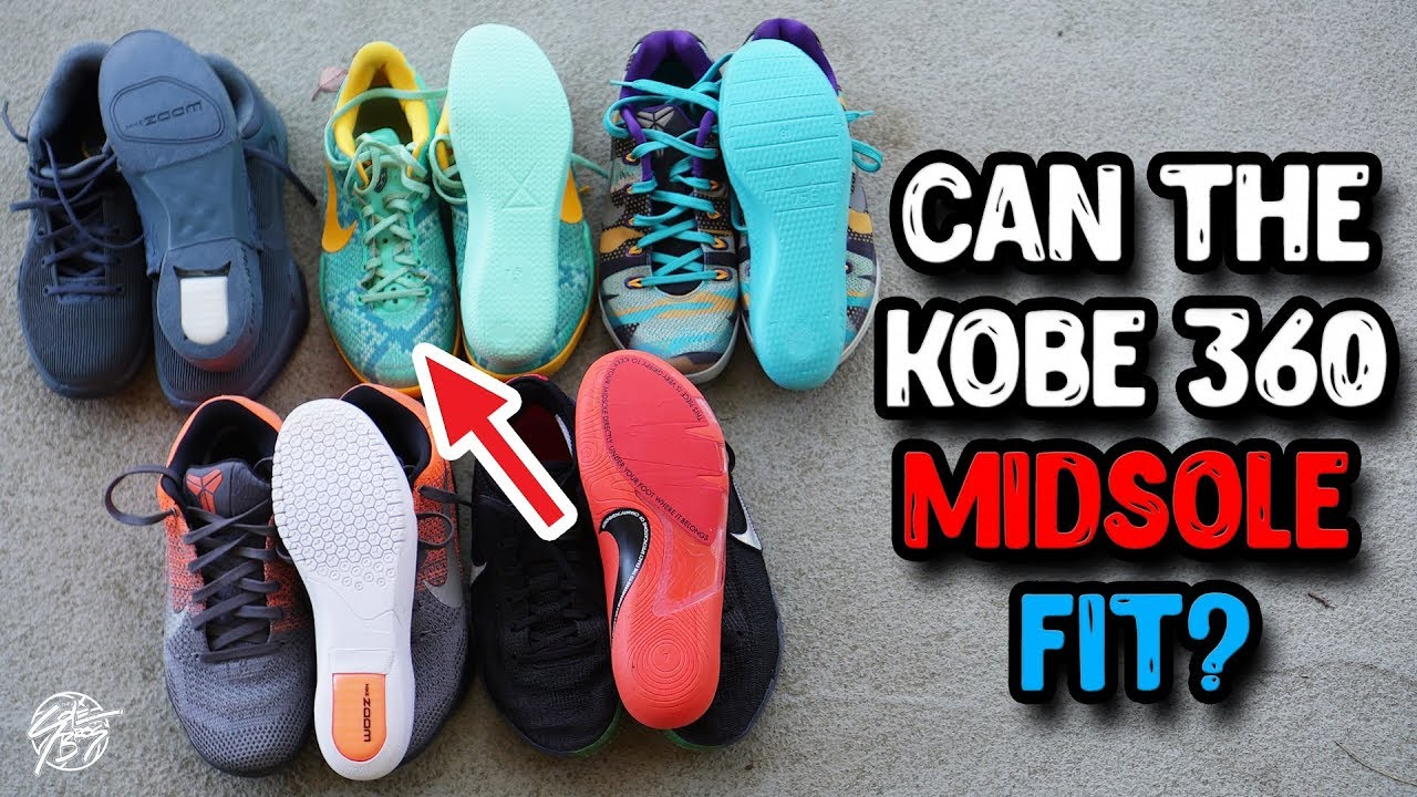 Does the Kobe AD NXT 360 Midsole Fit Into Other Kobes - Does the Kobe AD NXT 360 Midsole Fit Into Other Kobes??