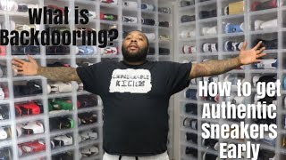 HOW TO GET AUTHENTIC SNEAKERS EARLY JORDAN ADIDAS WHAT IS BACKDOORING SNEAKERS - HOW TO GET AUTHENTIC SNEAKERS EARLY JORDAN & ADIDAS!  WHAT IS BACKDOORING SNEAKERS?