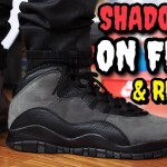 """SHADOW"" AIR JORDAN 10 ON FEET REVIEW! WORTH $190!?"