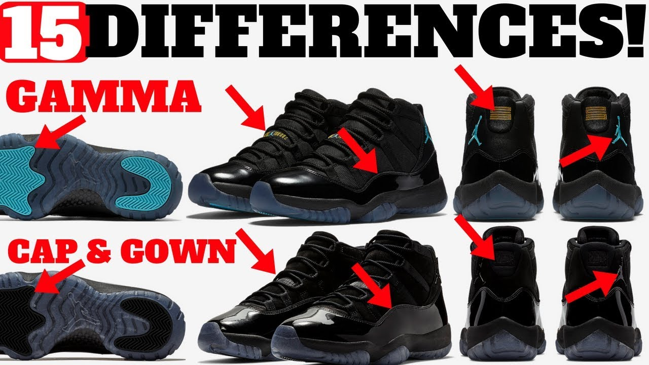 15 DIFFERENCES AIR JORDAN 11 GAMMA vs CAP AND GOWN - 15 DIFFERENCES! AIR JORDAN 11 GAMMA vs CAP AND GOWN!