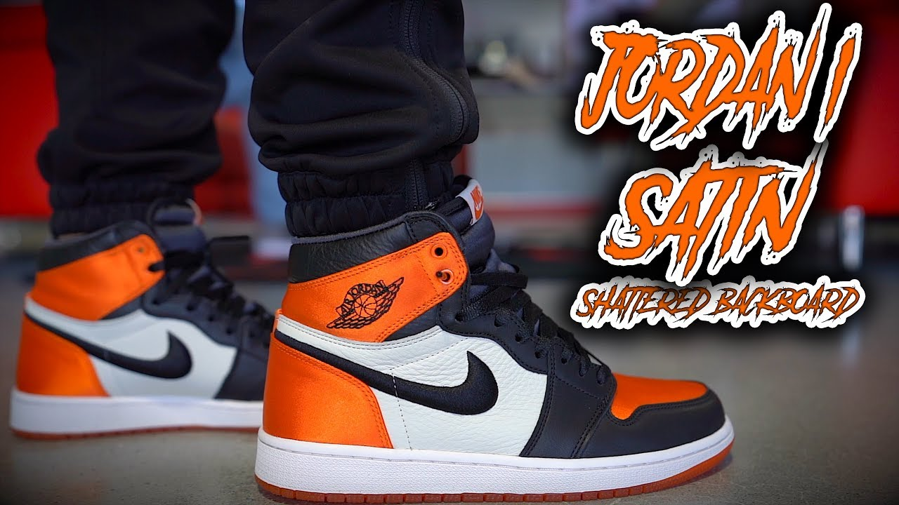 AIR JORDAN 1 SATIN SHATTERED BACKBOARD REVIEW AND ON FOOT  - AIR JORDAN 1 SATIN SHATTERED BACKBOARD REVIEW AND ON FOOT !!!