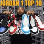 BEST AIR JORDAN 1 EVER CREATED! THESE ARE AWESOME! TOP 10 COLORWAYS