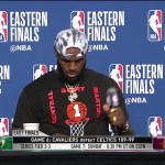 LeBron James   Game 6 Eastern Conference Final Press Conference