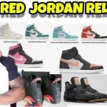 2019 Jordan Releases 🔥or💩?  8 New Jordan 1s, Jordan 6 Infrared, Jordan 4 Breds, Jordan 4 levis