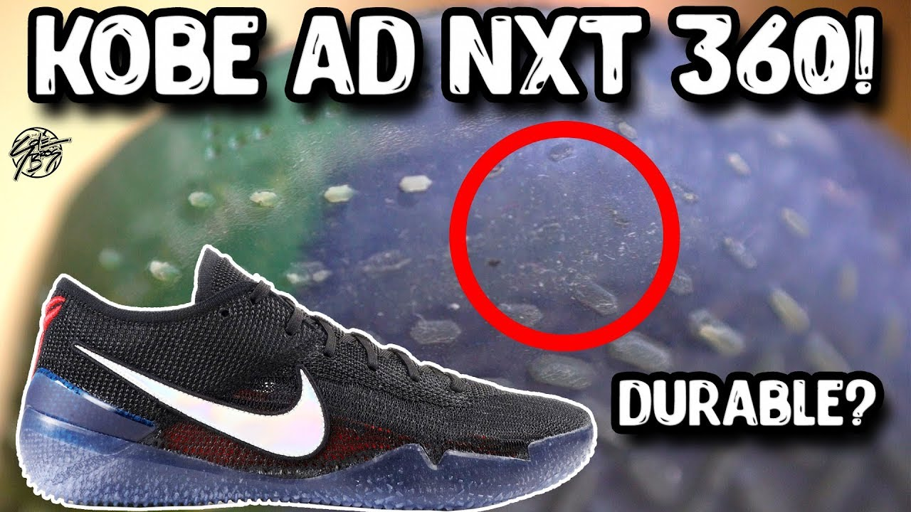Revisited Nike Kobe AD NXT 360 Is it Durable - Revisited! Nike Kobe AD NXT 360! Is it Durable??
