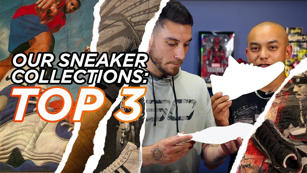 TOP 3 SNEAKERS WE OWN IN OUR SNEAKER COLLECTION - TOP 3 SNEAKERS WE OWN IN OUR SNEAKER COLLECTION