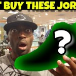 Don't Buy These Jordans They Will Go On Sale Soon!! Be Patient!!!