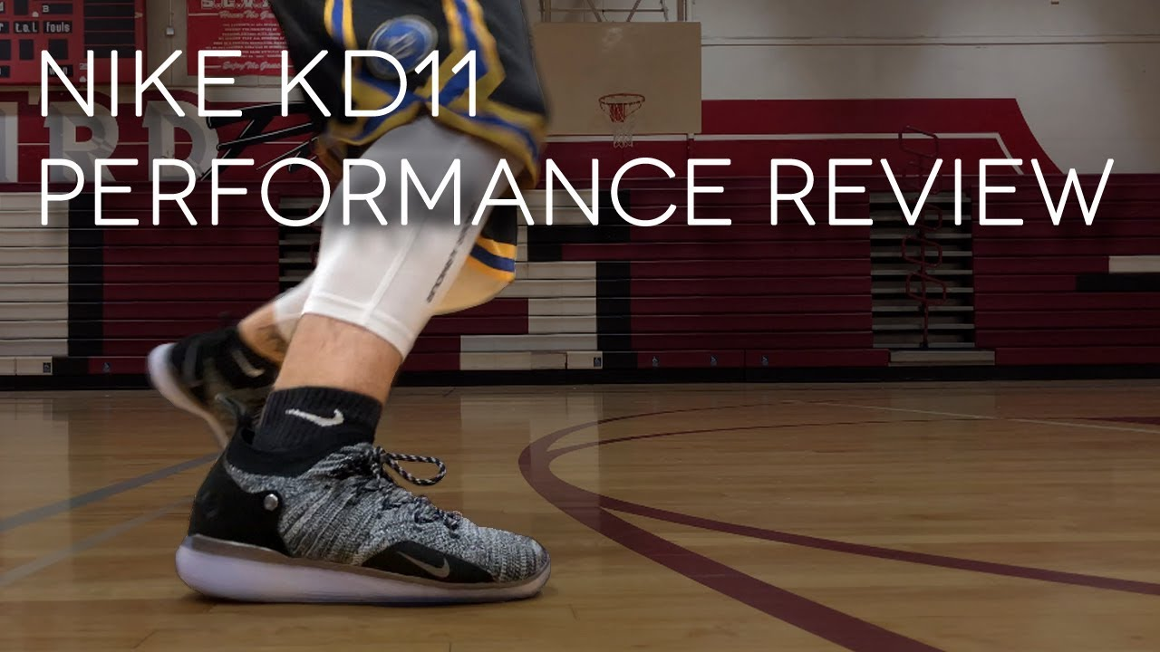 NIKE KD 11 PERFORMANCE REVIEW - NIKE KD 11 PERFORMANCE REVIEW