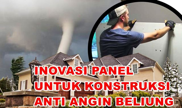 Panel Rumah Anti Angin Puting Beliung