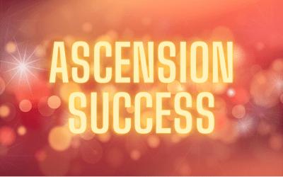 Ensuring Ascension Success