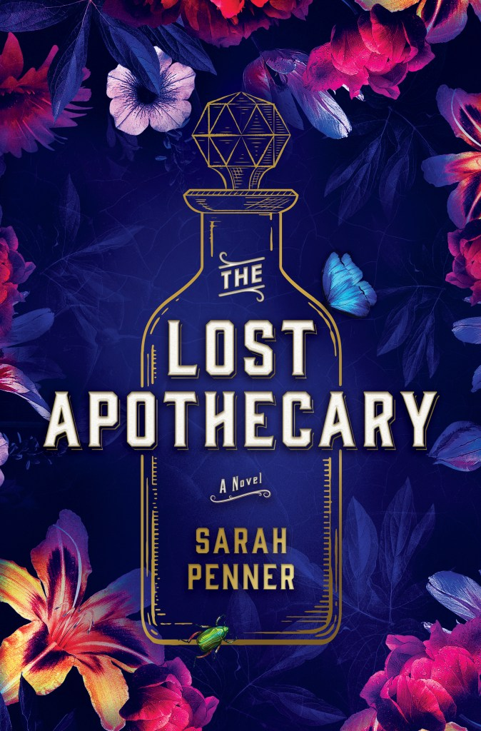 The lost apothecary - Sarah Penner