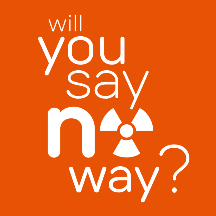 Will you say no way? Campaign, Conservation Council SA