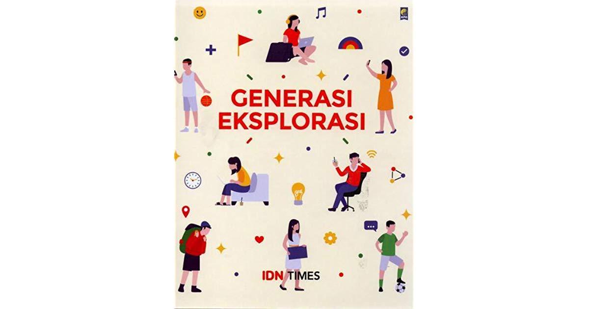[Resensi] Generasi Eksplorasi: Memahami Karakteristik Generasi Milenial