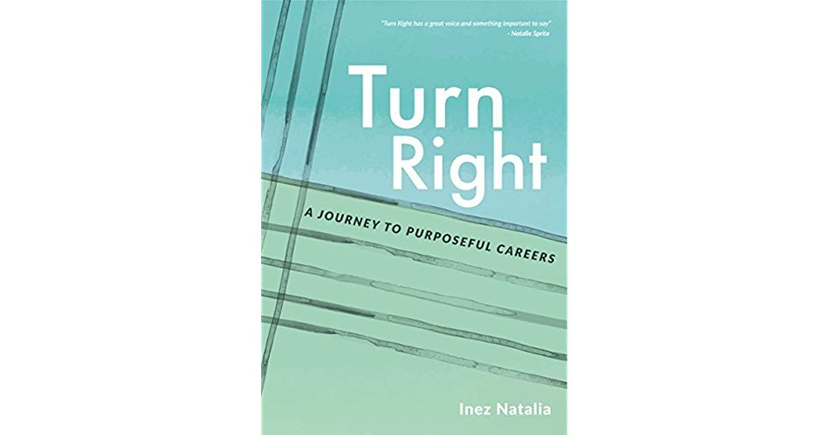 [Review] Turn Right – Inez Natalia: Kiat Memilih Karir untuk Masa Depan