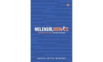 [Review] Milenialnomics – Haryo Setyo Wibowo: Ijazah Bukan Penentu Kesuksesan