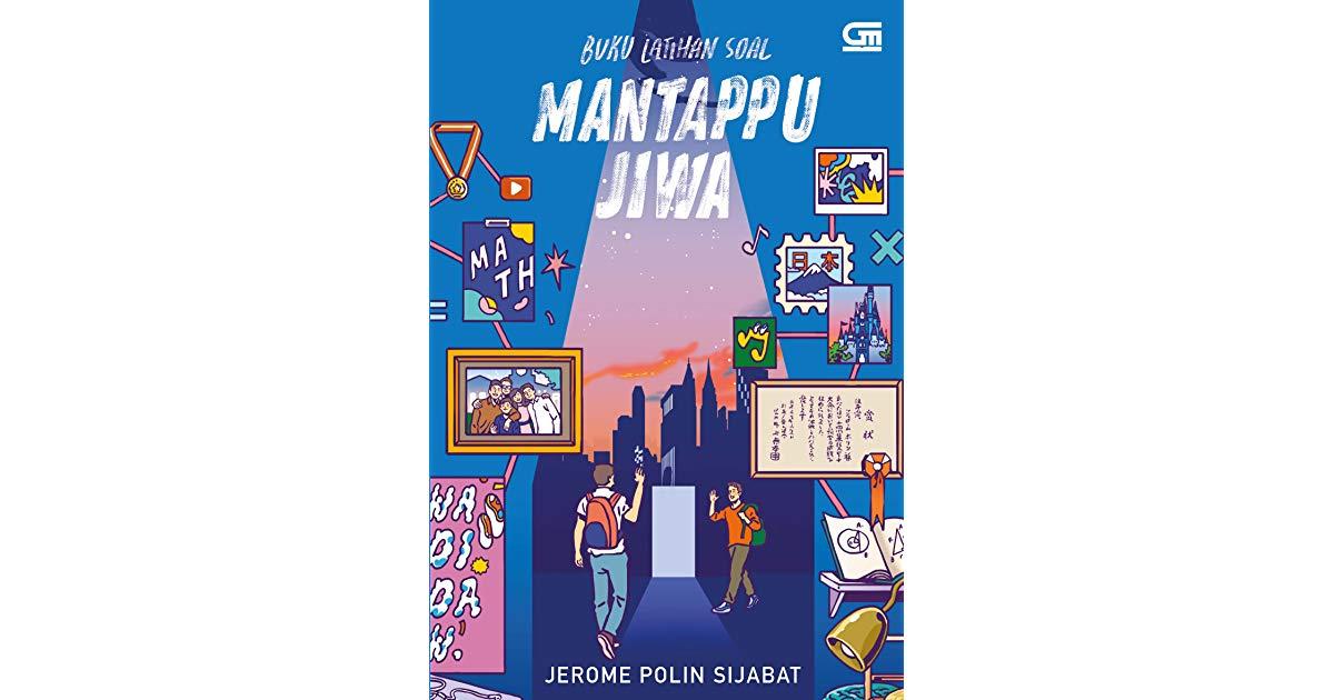 [Review] Mantappu Jiwa – Jerome Polin Sijabat: Meraih Mimpi Kuliah di Luar Negeri