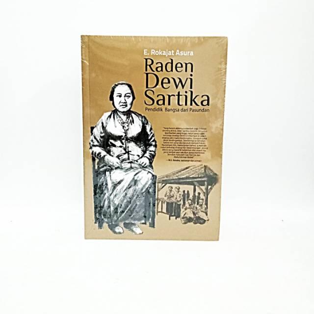 [Review] Raden Dewi Sartika – E. Rokajat Asura: Kisah Pejuang Pendidikan untuk Perempuan