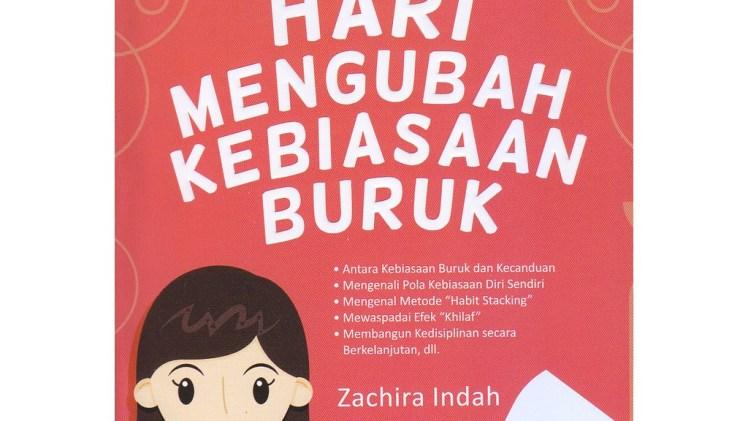 [Review] 30 Hari Mengubah Kebiasaan Buruk – Zachira Indah: Strategi Menumbuhkan Kebiasaan Positif