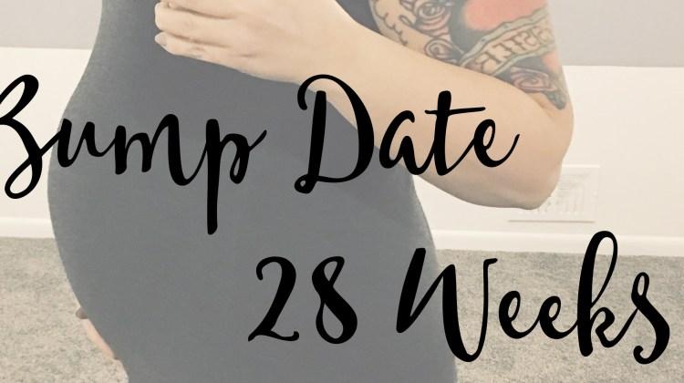 BUMP DATE: 28 Weeks