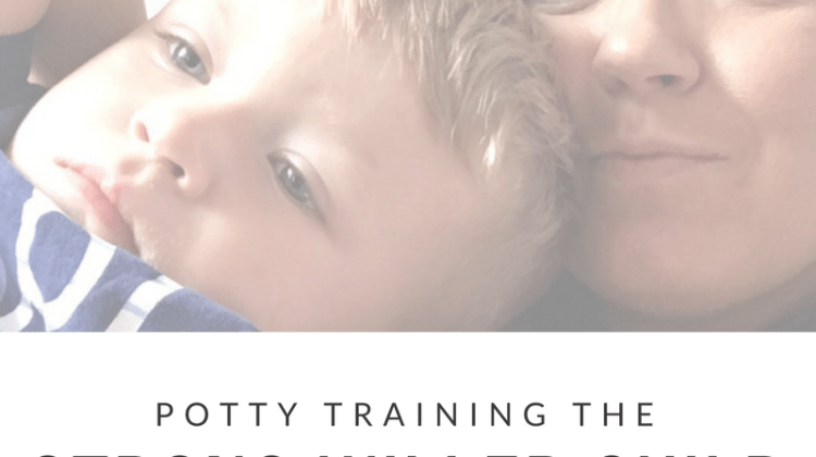 Potty Training the Strong Willed Child