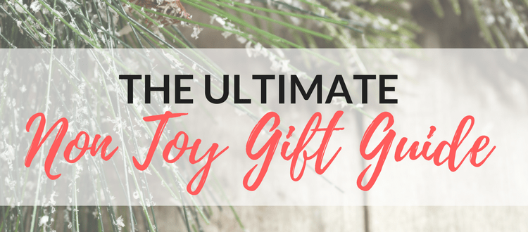 The Ultimate Non Toy Gift Guide