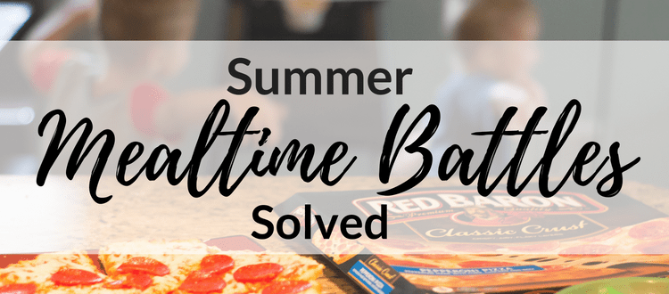 Summer Mealtime Battles – Solved