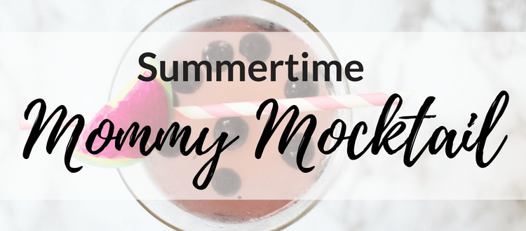 Summertime Mommy Mocktail