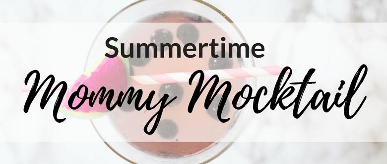 Summertime Mommy Mocktail