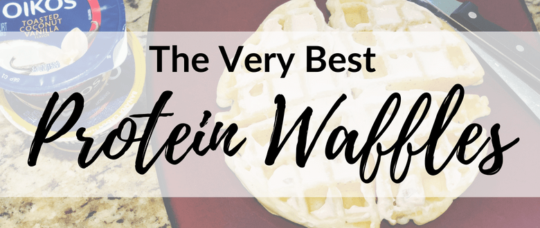 The Best Protein Waffles + Topping
