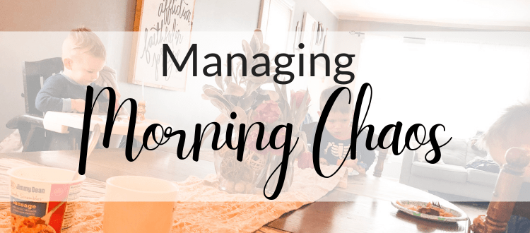 How to Manage Morning Chaos