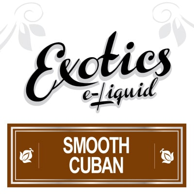 Exotics e-Liquid Smooth Cuban