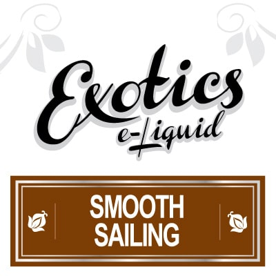 Exotics e-Liquid Smooth Sailing