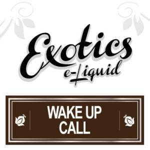 Exotics e-Liquid Wake Up Call