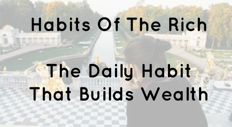 Habits Of The Rich Header