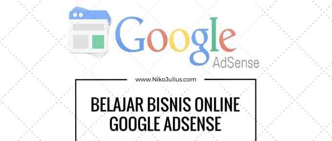 BELAJAR BISNIS ONLINE GOOGLE ADSENSE