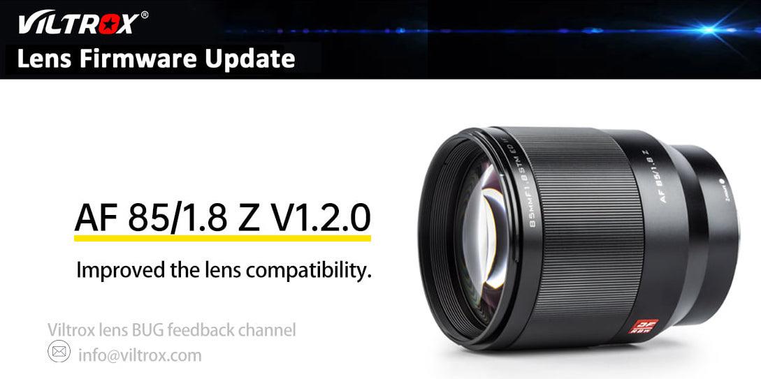 Rilasciata la versione di aggiornamento del firmware 1.2.0 per l'obiettivo mirrorless Viltrox 85mm f / 1.8 Z